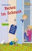 Ferien im Schrank / Meine nicht ganz normale Familie Bd.1
