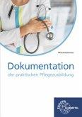 Dokumentation der praktischen Pflegeausbildung