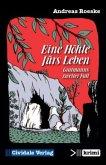 Eine Höhle fürs Leben