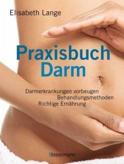 Praxisbuch Darm - Lange, Elisabeth