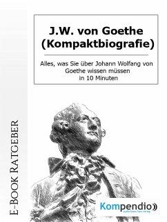 J.W. von Goethe (Kompaktbiografie) (eBook, ePUB) - Nelz, Daniela