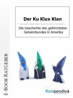 Der Ku Klux Klan (eBook, ePUB) - Nelz, Daniela
