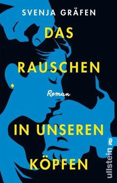 Das Rauschen in unseren Köpfen (eBook, ePUB) - Gräfen, Svenja