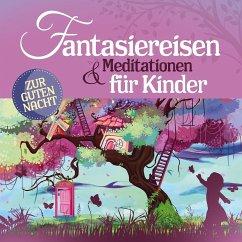 Fantasiereisen & Meditationen für Kinder, 2 Audio-CDs - Various