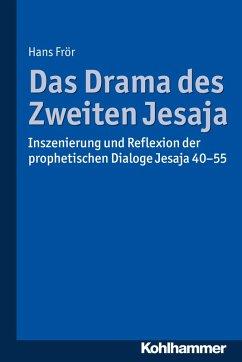 Das Drama des Zweiten Jesaja (eBook, PDF) - Frör, Hans