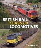 British Rail Class 60 Locomotives (eBook, ePUB)