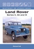 Land Rover Series II, IIA and III Maintenance and Upgrades Manual (eBook, ePUB)