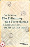 Die Erfindung des Terrorismus in Europa, Russland und den USA 1858-1866 (eBook, ePUB)