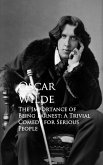 The Importance of Being Earnest: A Trivial Comedy for Serious People (eBook, ePUB)