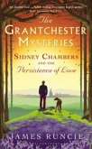 The Grantchester Mysteries, Sidney Chambers and the Persistence of Love