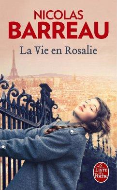 La vie en Rosalie - Barreau, Nicolas