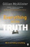 Everything but the Truth (eBook, ePUB)