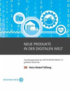 Neue Produkte in der digitalen Welt (eBook, ePUB)