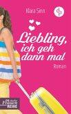 Liebling, ich geh dann mal (eBook, ePUB)