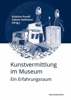 Kunstvermittlung im Museum