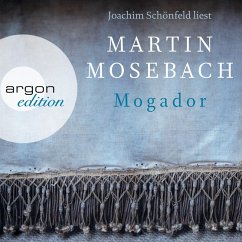 Mogador (Ungekürzte Lesung) (MP3-Download) - Mosebach, Martin