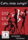 Carlo, Keep Swingin' - Carlo Bohländer. A Jazz Experience