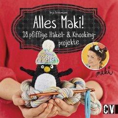 Alles Maki! (Mängelexemplar) - Brinkmann, Anja