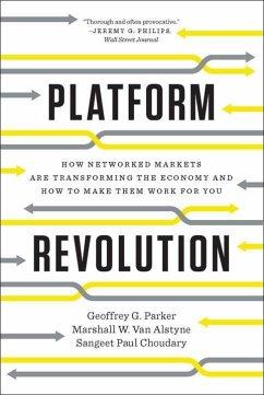Platform Revolution - Parker, Geoffrey G.; Van Alstyne Marshall W.; Choudary, Sangeet P.