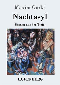 Nachtasyl - Gorki, Maxim