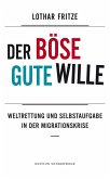 Der böse gute Wille (eBook, ePUB)