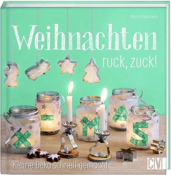 Weihnachten ruck, zuck! (Mängelexemplar) - Dawidowski, Marion