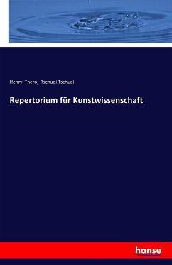 9783743315136 - Thero, Henry; Tschudi, Tschudi: Repertorium für Kunstwissenschaft - Buch