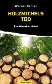 Holzmichels Tod (eBook, ePUB)