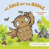Die Eule mit der Beule – Ein Liederhörbuch für Kleine (MP3-Download)