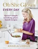 Oh She Glows Every Day (eBook, ePUB)