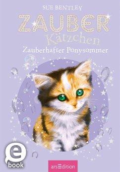 Zauberhafter Ponysommer / Zauberkätzchen Bd.8 (eBook, ePUB) - Bentley, Sue