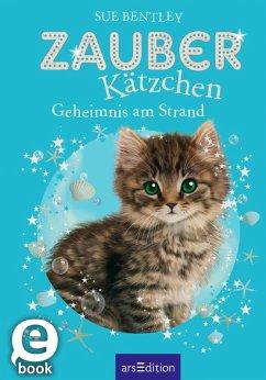 Geheimnis am Strand / Zauberkätzchen Bd.9 (eBook, ePUB) - Bentley, Sue