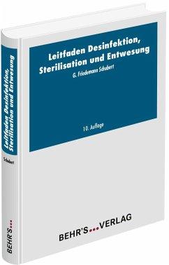 Leitfaden der Desinfektion, Sterilisation und Entwesung - Schubert, Friedemann