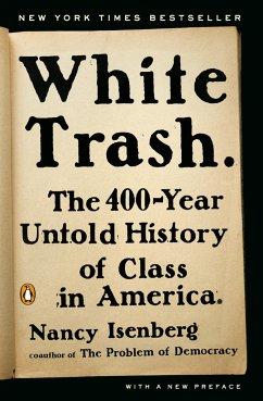 White Trash - Isenberg, Nancy