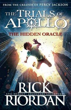 The Trials of Apollo 01. The Hidden Oracle - Riordan, Rick