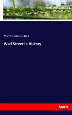9783743315457 - Lamb, Martha Joanna: Wall Street in History - Buch