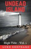 Undead Island (High Tide - Vol. 1) (eBook, ePUB)