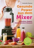 Gesunde Power aus dem Mixer (eBook, PDF)