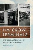 Jim Crow Terminals