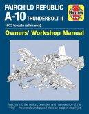 Fairchild Republic A-10 Thunderbolt II: 1972 to Date (All Marks)
