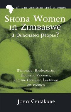 Shona Women in Zimbabwe-A Purchased People?