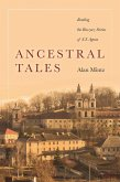 Ancestral Tales: Reading the Buczacz Stories of S.Y. Agnon