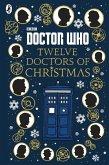 Doctor Who: Twelve Doctors of Christmas (eBook, ePUB)