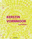 Kerstin Vornmoor. Lost Places