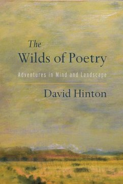 The Wilds Of Poetry - Hinton, David