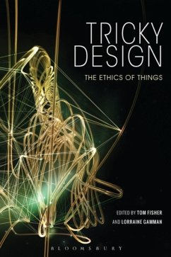 Tricky Design: The Ethics of Things