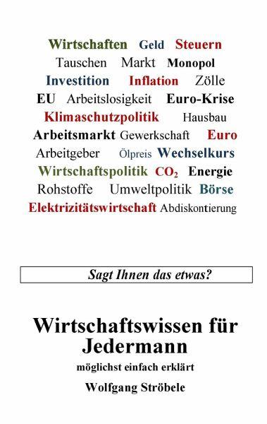 Wirtschaftswissen für Jedermann - Ströbele, Wolfgang
