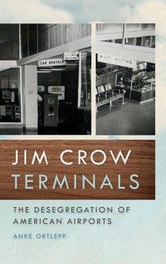 Jim Crow Terminals - Ortlepp, Anke