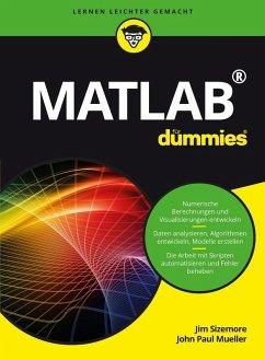 Matlab für Dummies (eBook, ePUB) - Sizemore, Jim