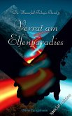 Verrat am Elfenparadies (Special Edition) (eBook, ePUB)